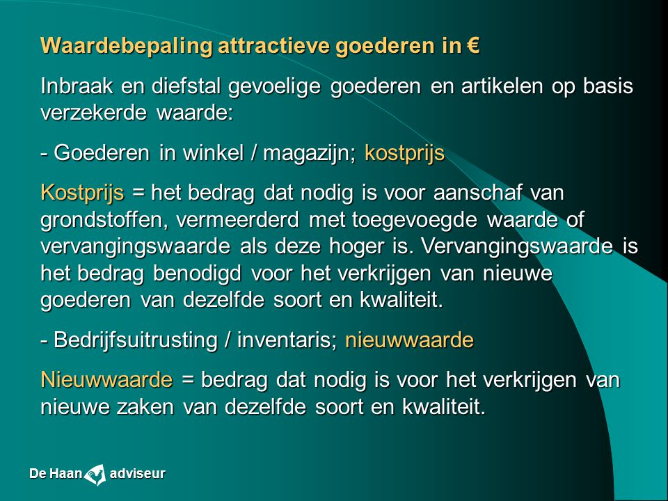 Waardebepaling attractieve goederen in €