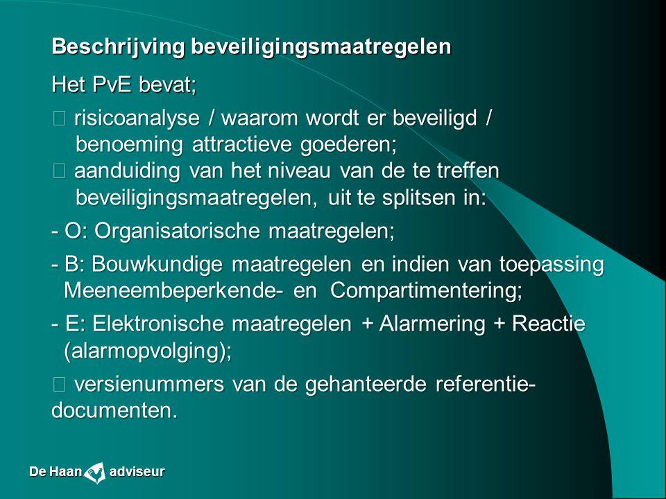 Beschrijving beveiligingsmaatregelen Het PvE bevat;