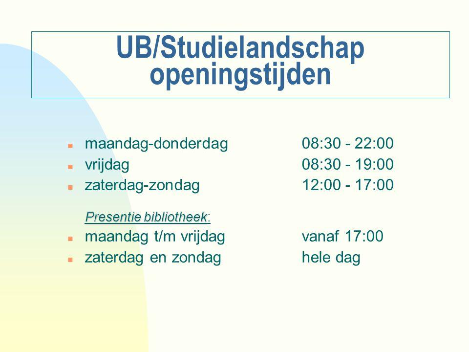 UB/Studielandschap openingstijden