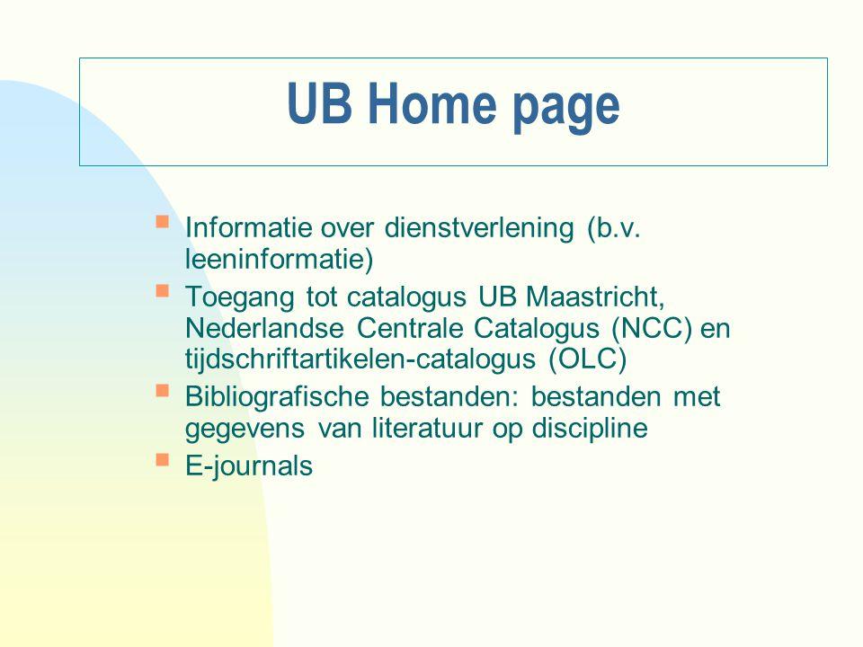 UB Home page Informatie over dienstverlening (b.v. leeninformatie)