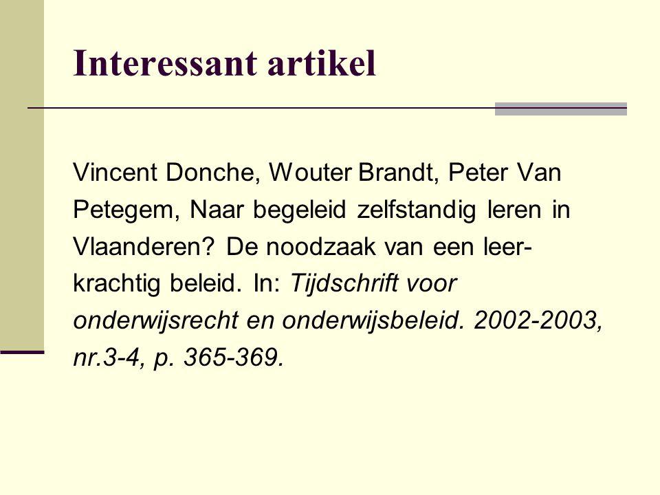Interessant artikel Vincent Donche, Wouter Brandt, Peter Van