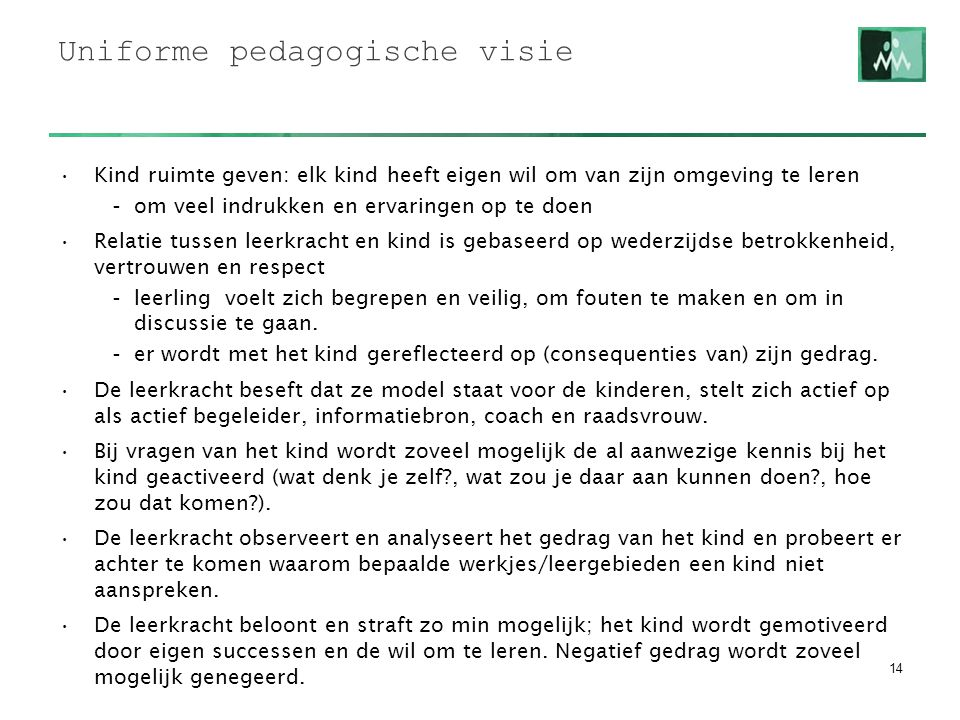 Uniforme pedagogische visie