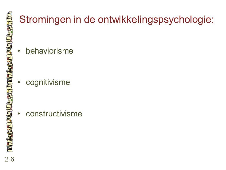 Stromingen in de ontwikkelingspsychologie: