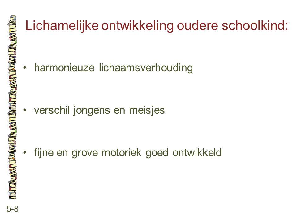 Lichamelijke ontwikkeling oudere schoolkind: