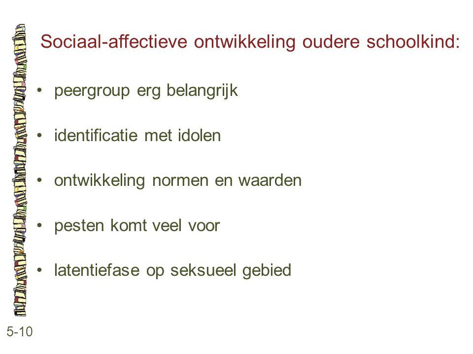 Sociaal-affectieve ontwikkeling oudere schoolkind: