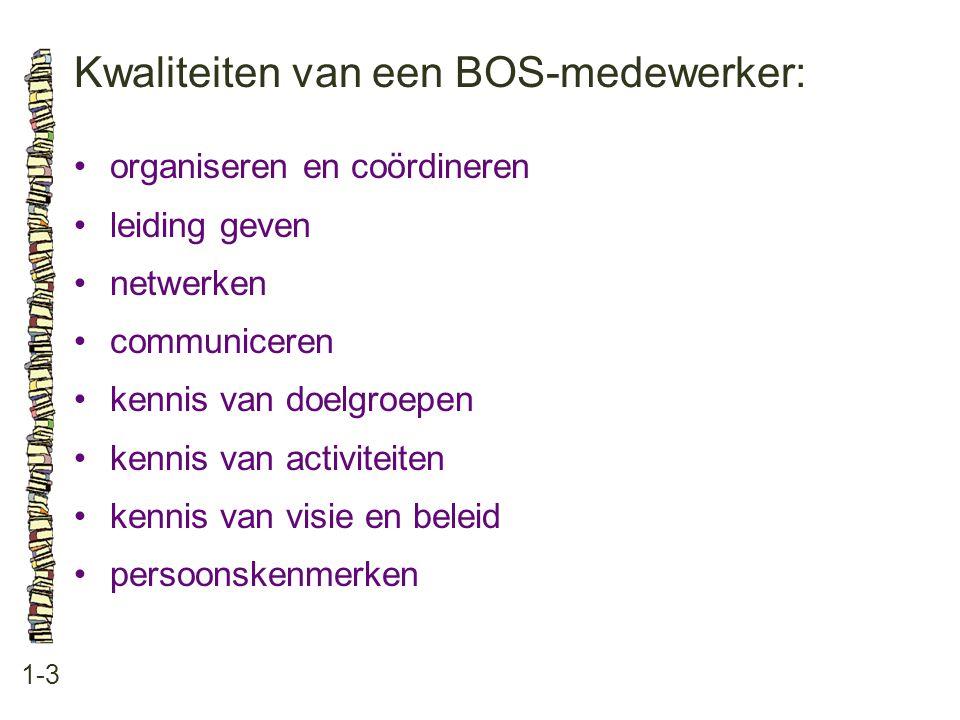 Kwaliteiten van een BOS-medewerker:
