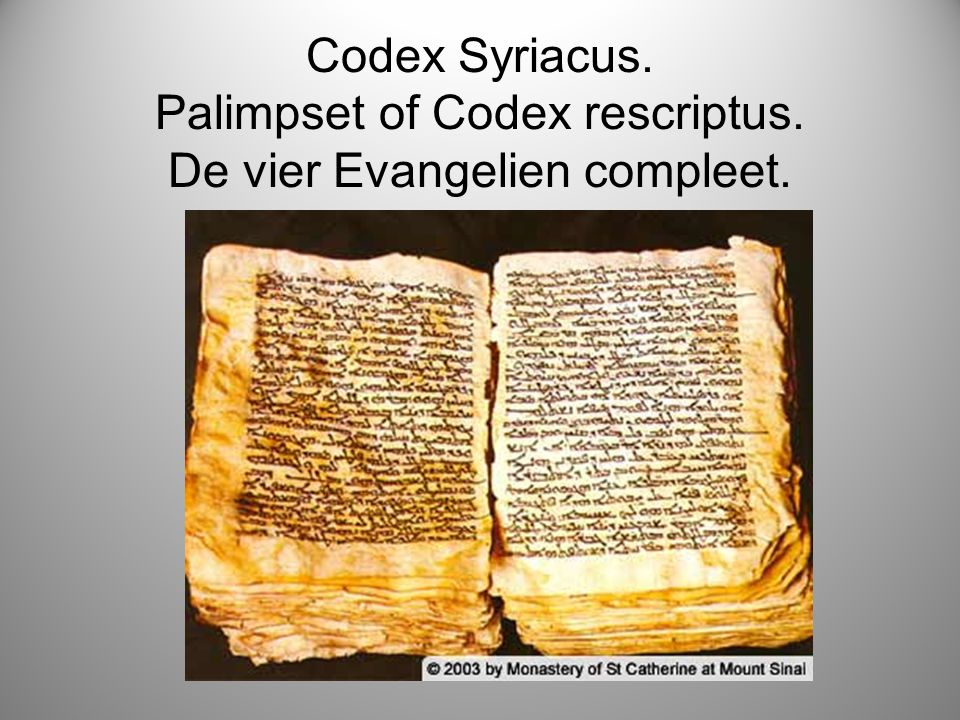 Codex Syriacus. Palimpset of Codex rescriptus