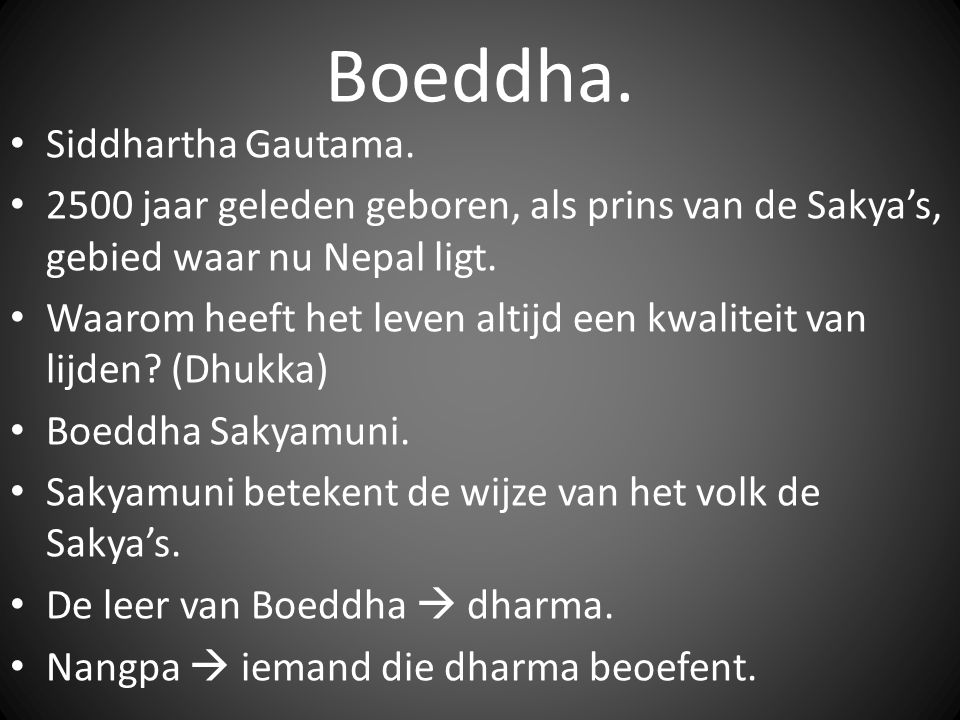 Boeddha. Siddhartha Gautama.