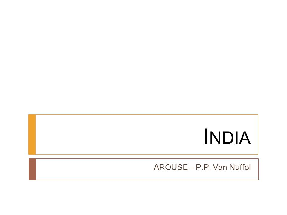 India AROUSE – P.P. Van Nuffel
