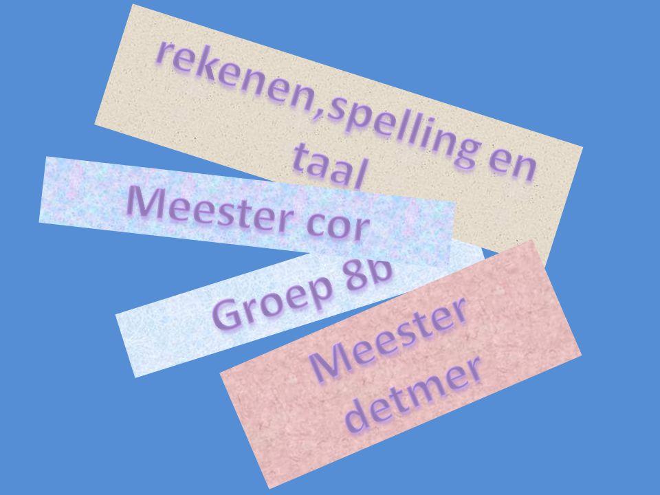 rekenen,spelling en taal