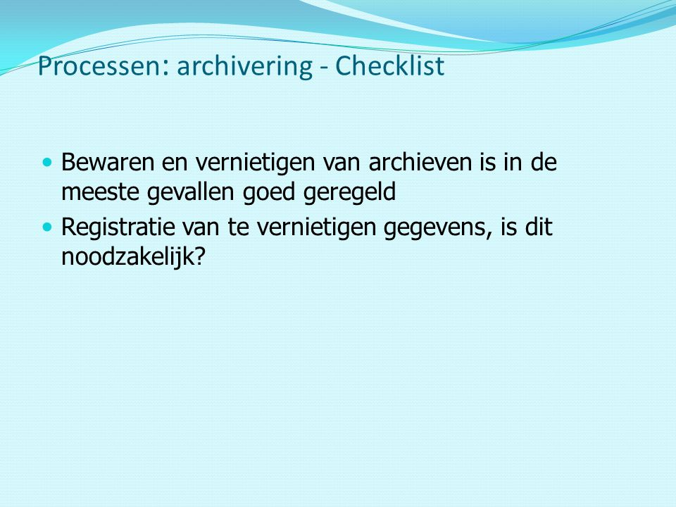 Processen: archivering - Checklist