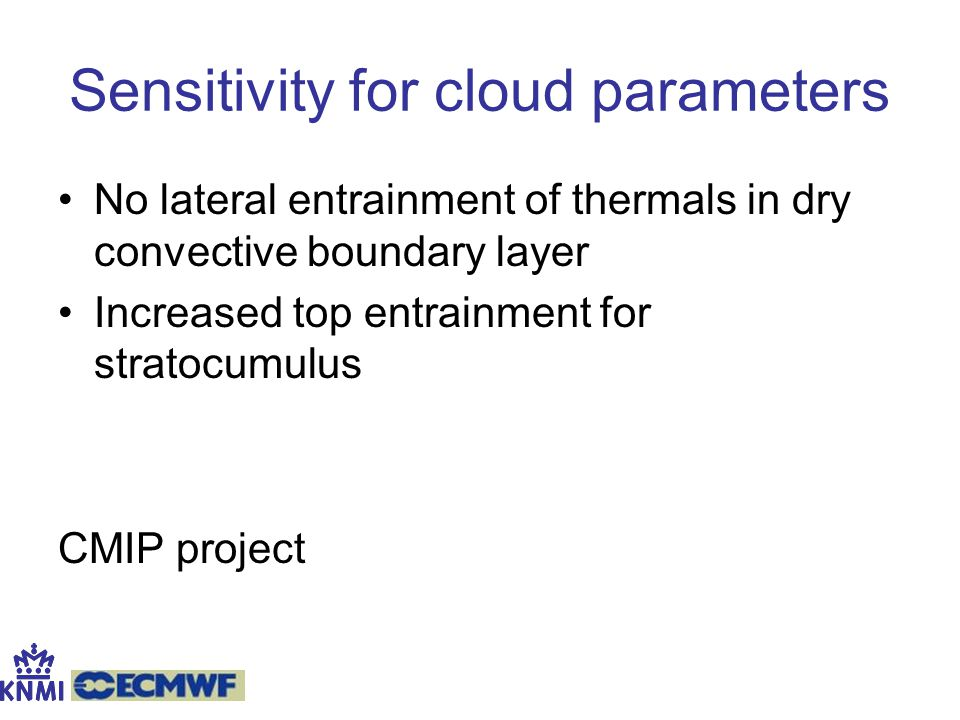 Sensitivity for cloud parameters