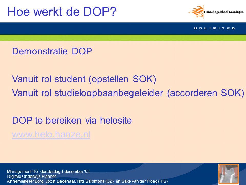 Hoe werkt de DOP Demonstratie DOP Vanuit rol student (opstellen SOK)
