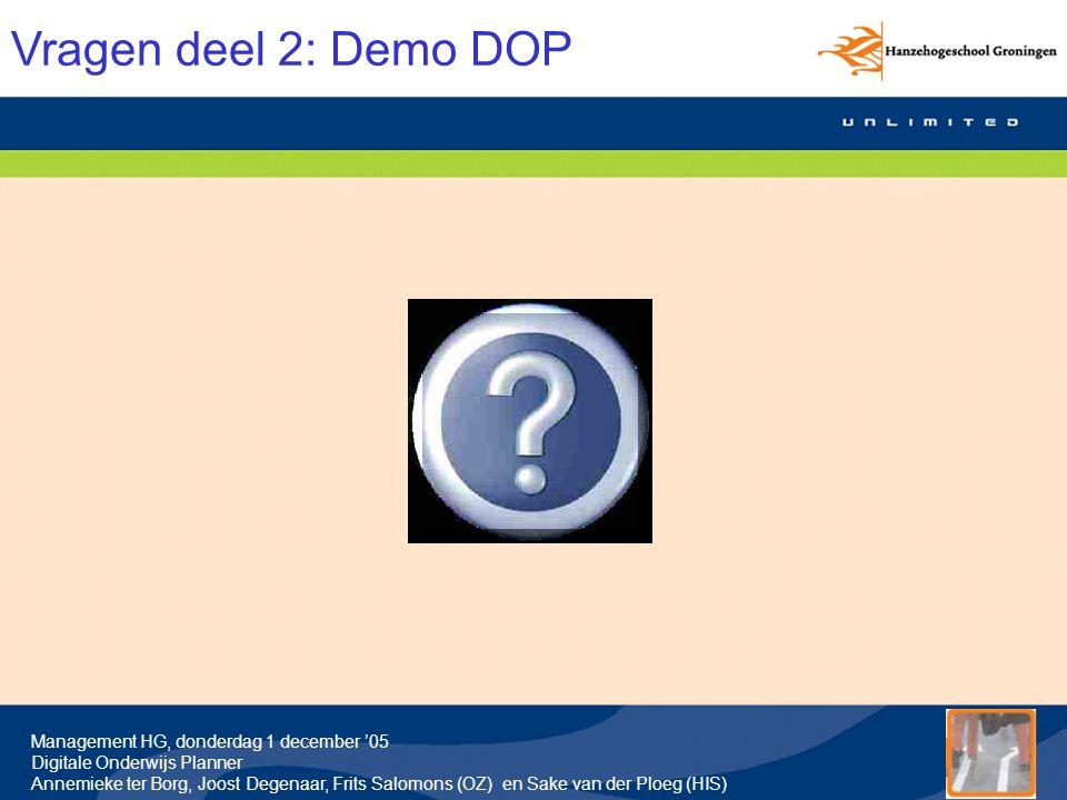 Vragen deel 2: Demo DOP Regie/tijdsbewaking Bert