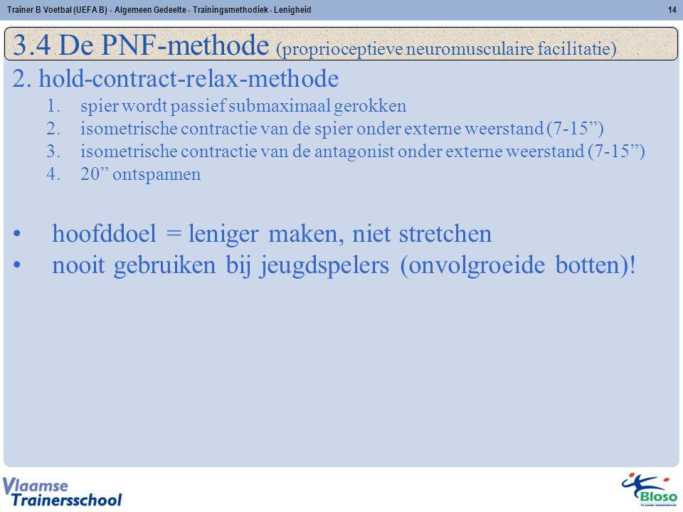 3.4 De PNF-methode (proprioceptieve neuromusculaire facilitatie)