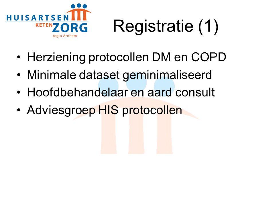 Registratie (1) Herziening protocollen DM en COPD
