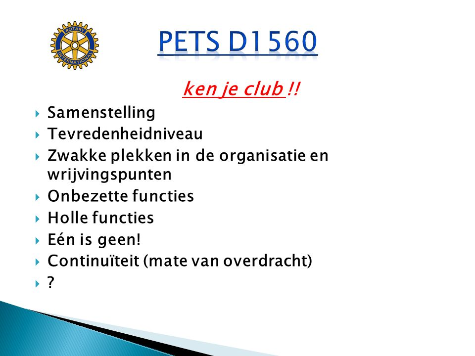 PETS D1560 ken je club !! Samenstelling Tevredenheidniveau
