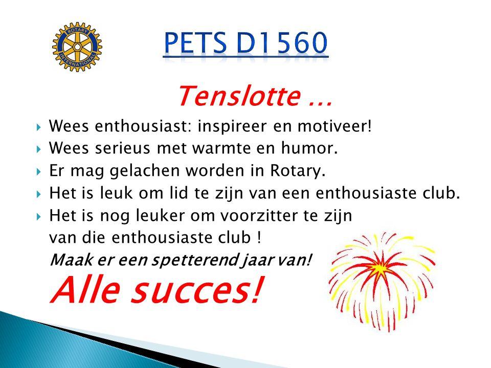 PETS D1560 Tenslotte … Wees enthousiast: inspireer en motiveer!
