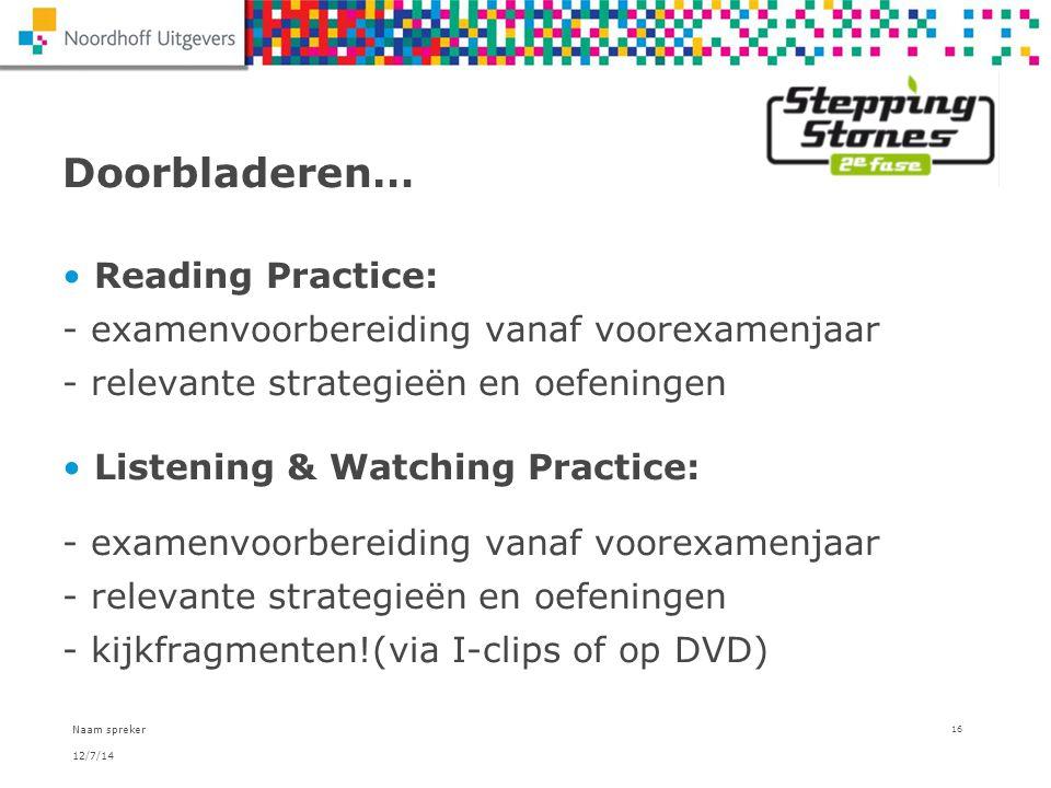 Doorbladeren… Reading Practice: - examenvoorbereiding vanaf voorexamenjaar - relevante strategieën en oefeningen.