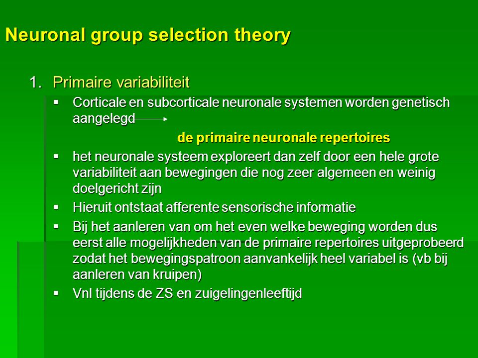 Neuronal group selection theory
