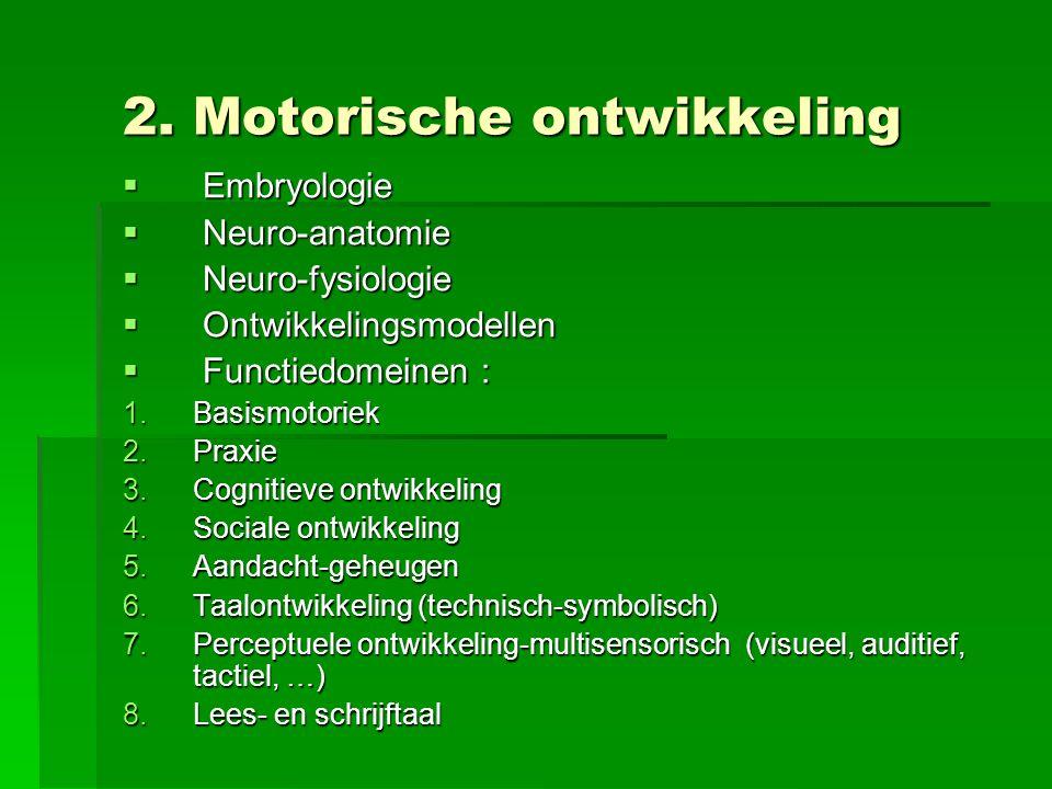 2. Motorische ontwikkeling