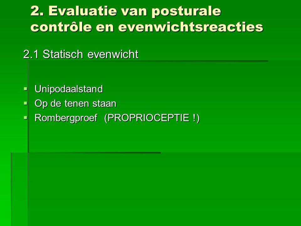 2. Evaluatie van posturale contrôle en evenwichtsreacties