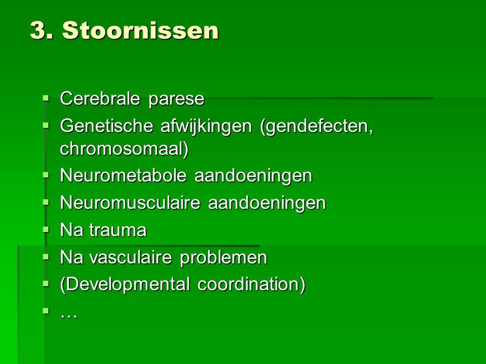 3. Stoornissen Cerebrale parese