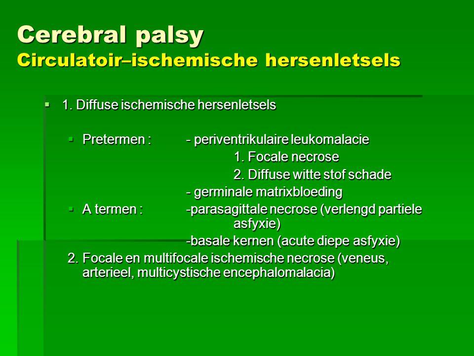 Cerebral palsy Circulatoir–ischemische hersenletsels