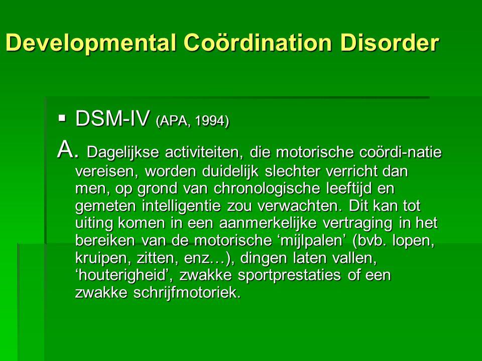Developmental Coördination Disorder