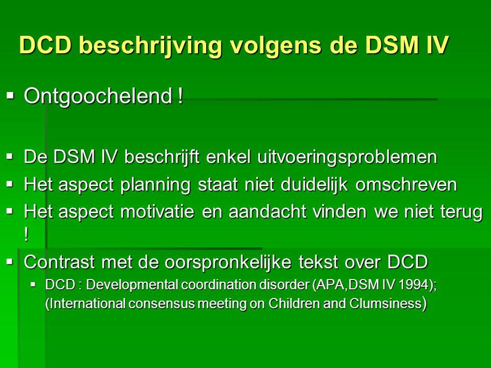 DCD beschrijving volgens de DSM IV