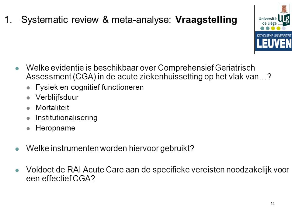 Systematic review & meta-analyse: Vraagstelling
