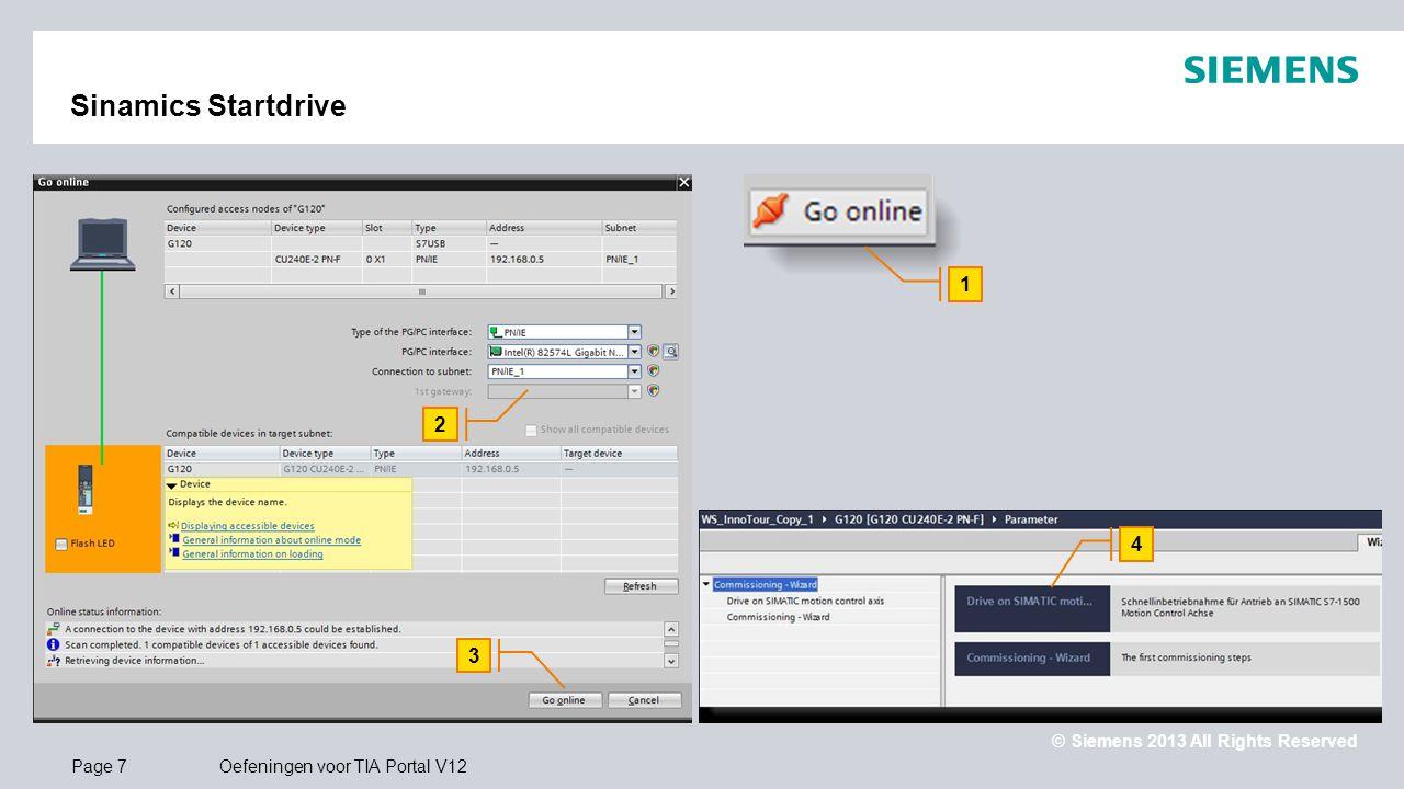 Sinamics Startdrive 1. 2. Go online en start de wizard Drive on SIMATIC motion control. 1. Klik op Go online