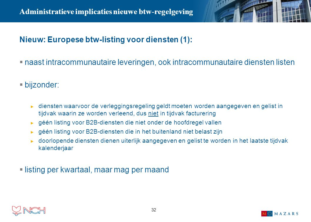 Administratieve implicaties nieuwe btw-regelgeving