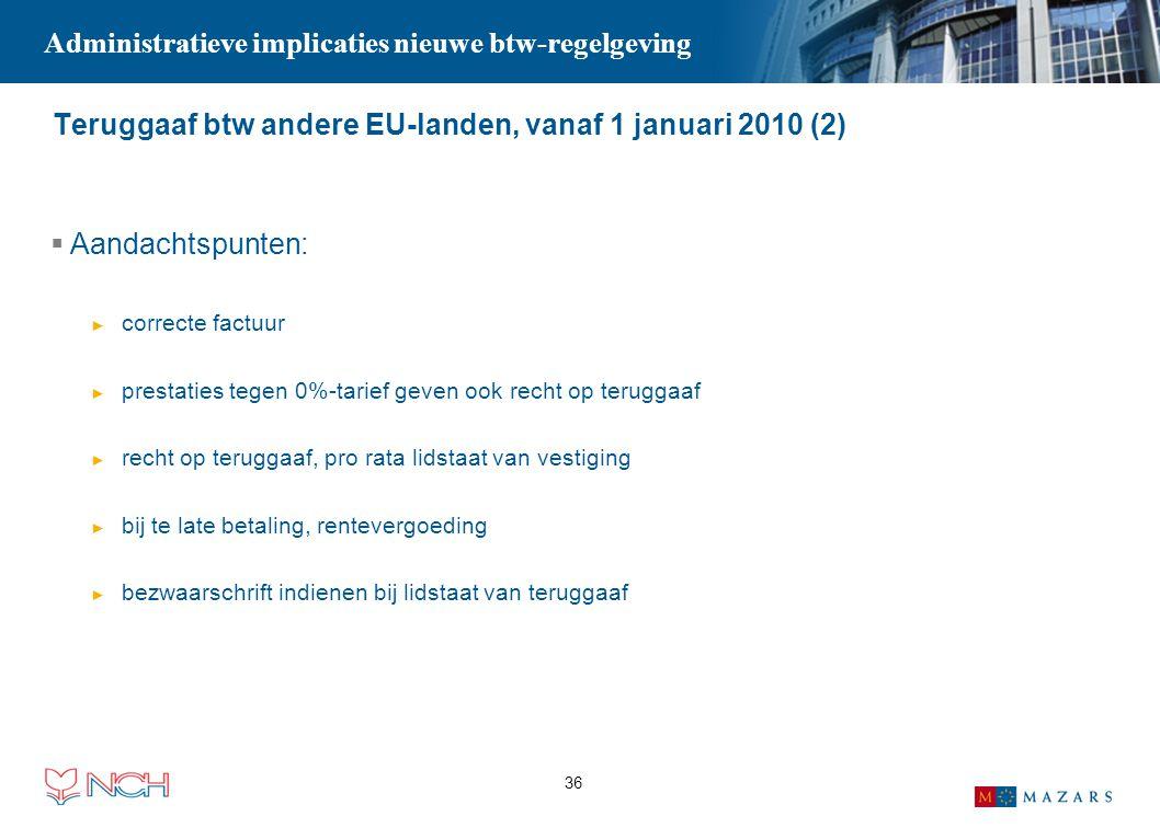 Teruggaaf btw andere EU-landen, vanaf 1 januari 2010 (2)