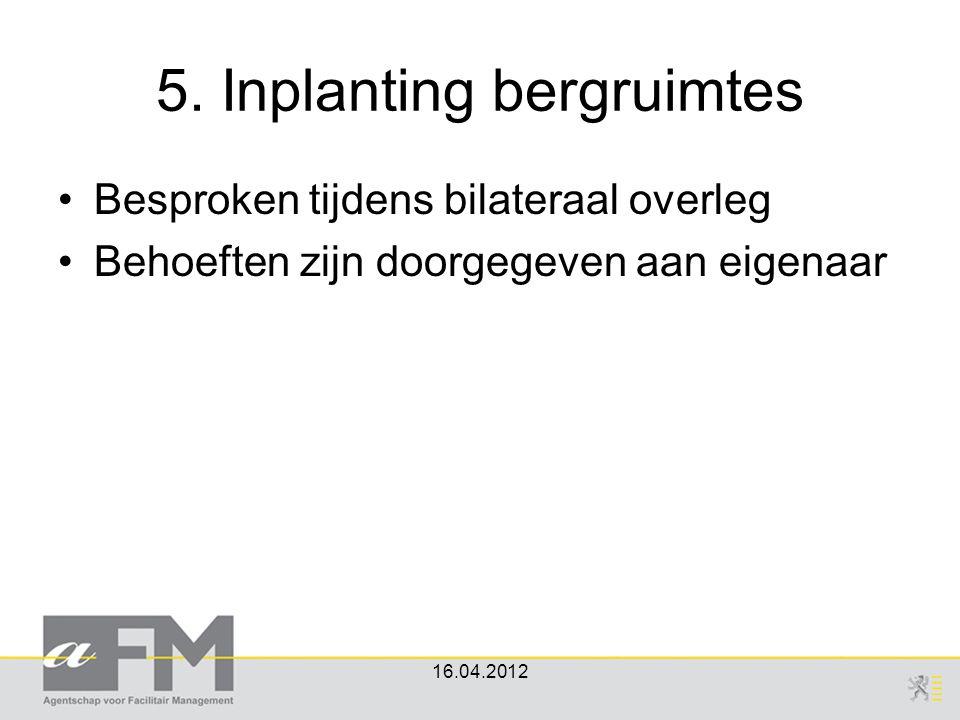 5. Inplanting bergruimtes