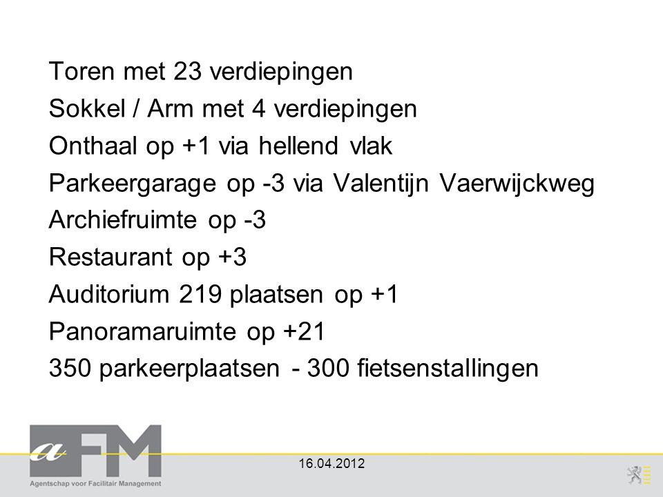 Toren met 23 verdiepingen Sokkel / Arm met 4 verdiepingen