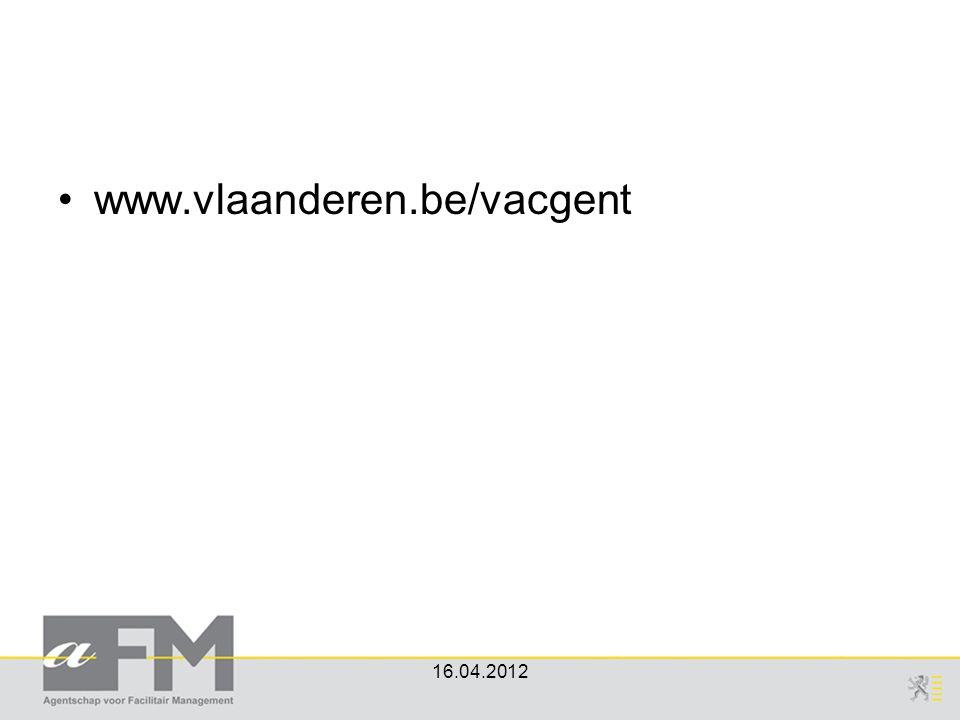 www.vlaanderen.be/vacgent 16.04.2012