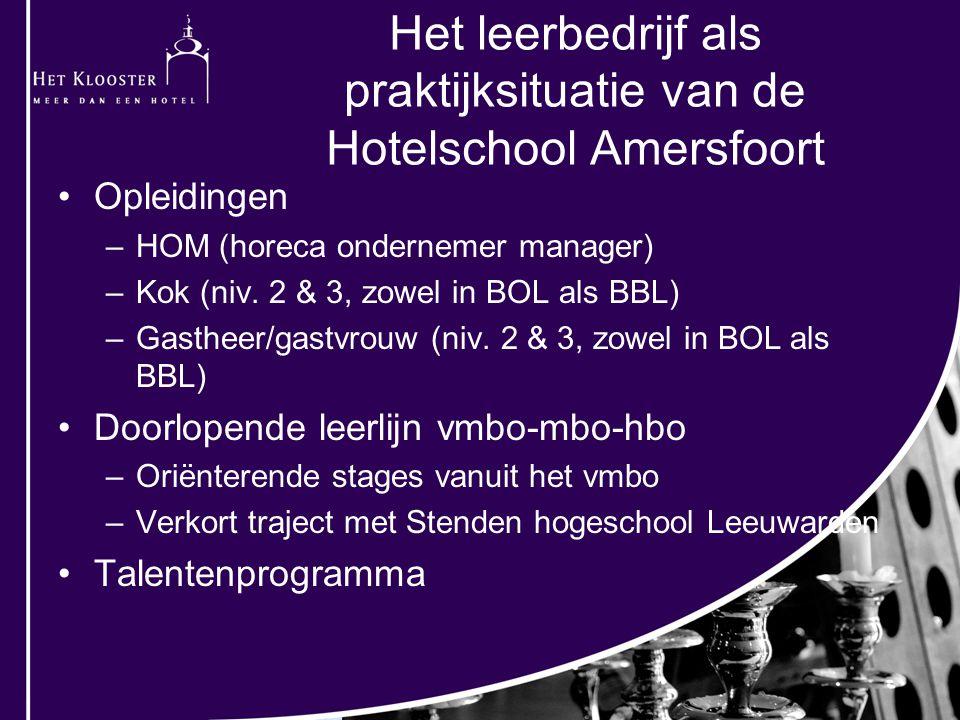 Het leerbedrijf als praktijksituatie van de Hotelschool Amersfoort