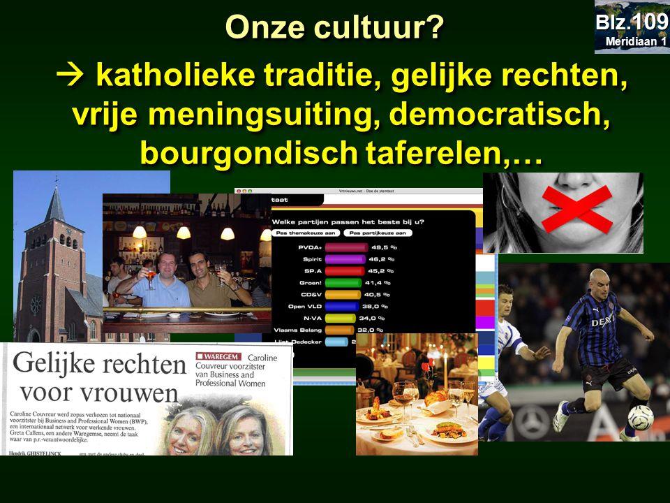Onze cultuur. Meridiaan 1. Blz.109.