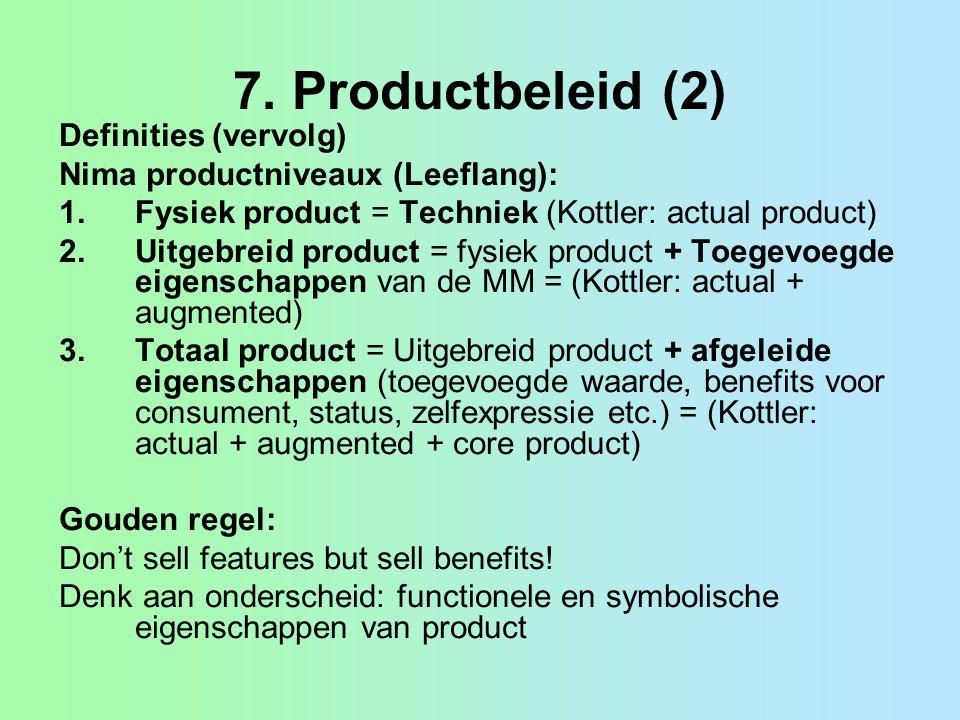 7. Productbeleid (2) Definities (vervolg)