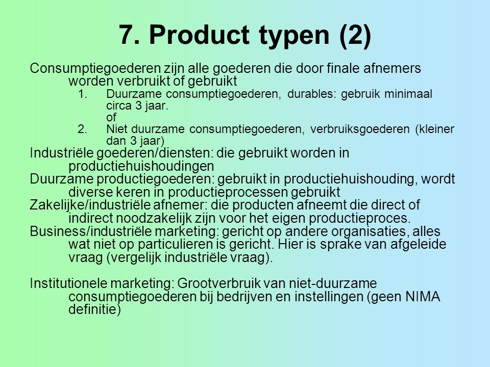 7. Productbeleid Produ... Unsought Goods