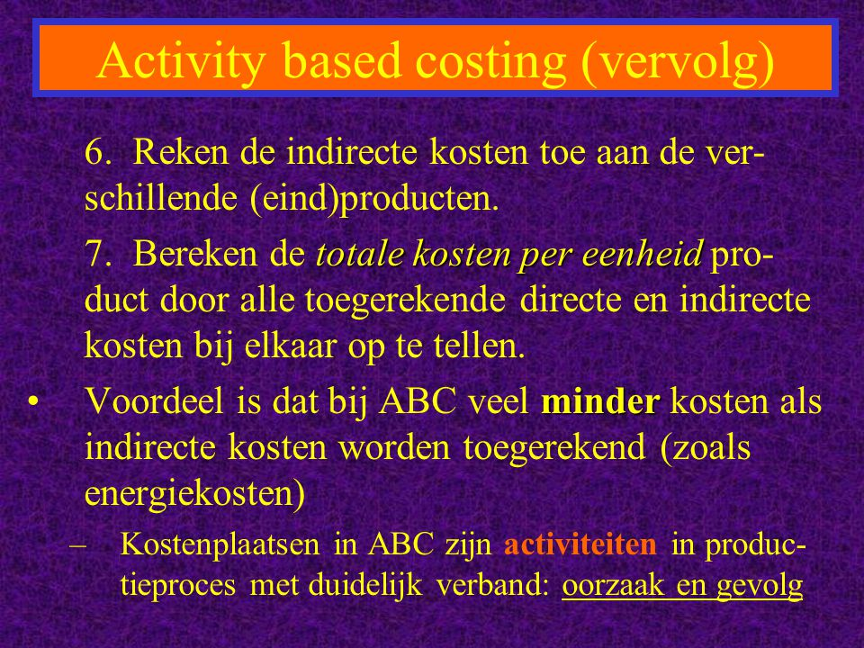 Activity based costing (vervolg)