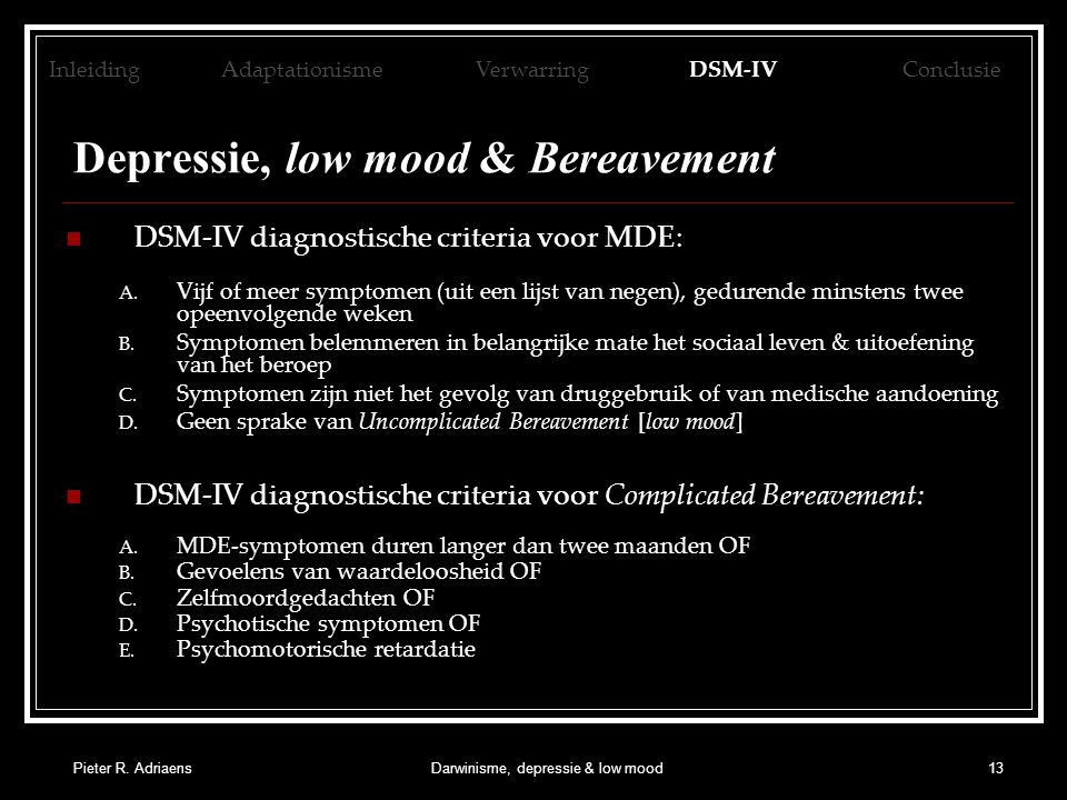 Depressie, low mood & Bereavement