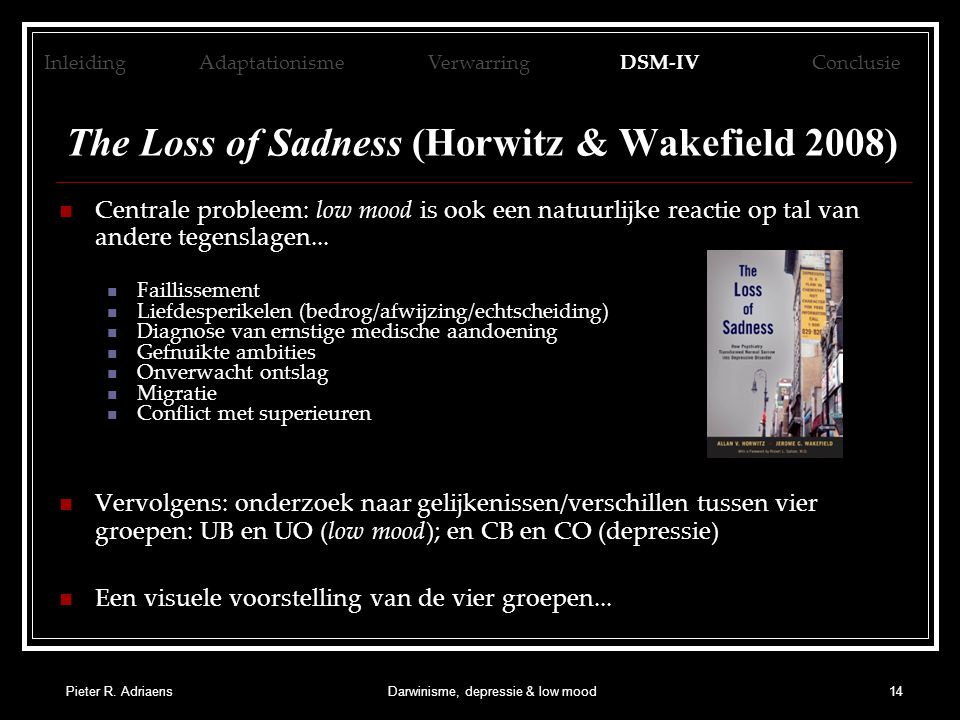 The Loss of Sadness (Horwitz & Wakefield 2008)