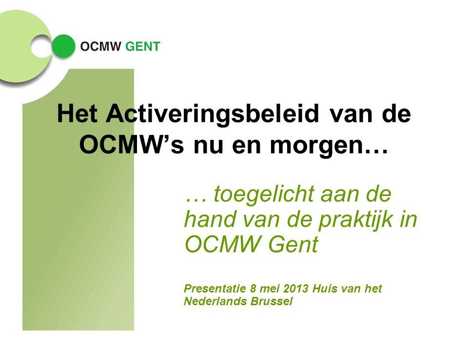 Het Activeringsbeleid van de OCMW's nu en morgen…