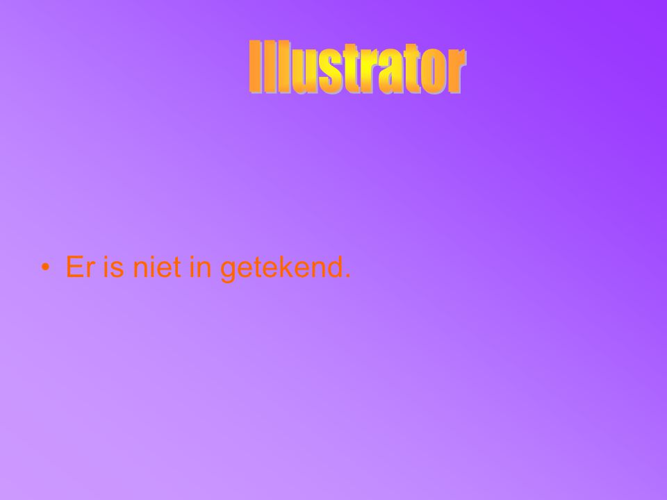 Illustrator Er is niet in getekend.