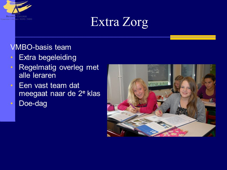 Extra Zorg VMBO-basis team Extra begeleiding