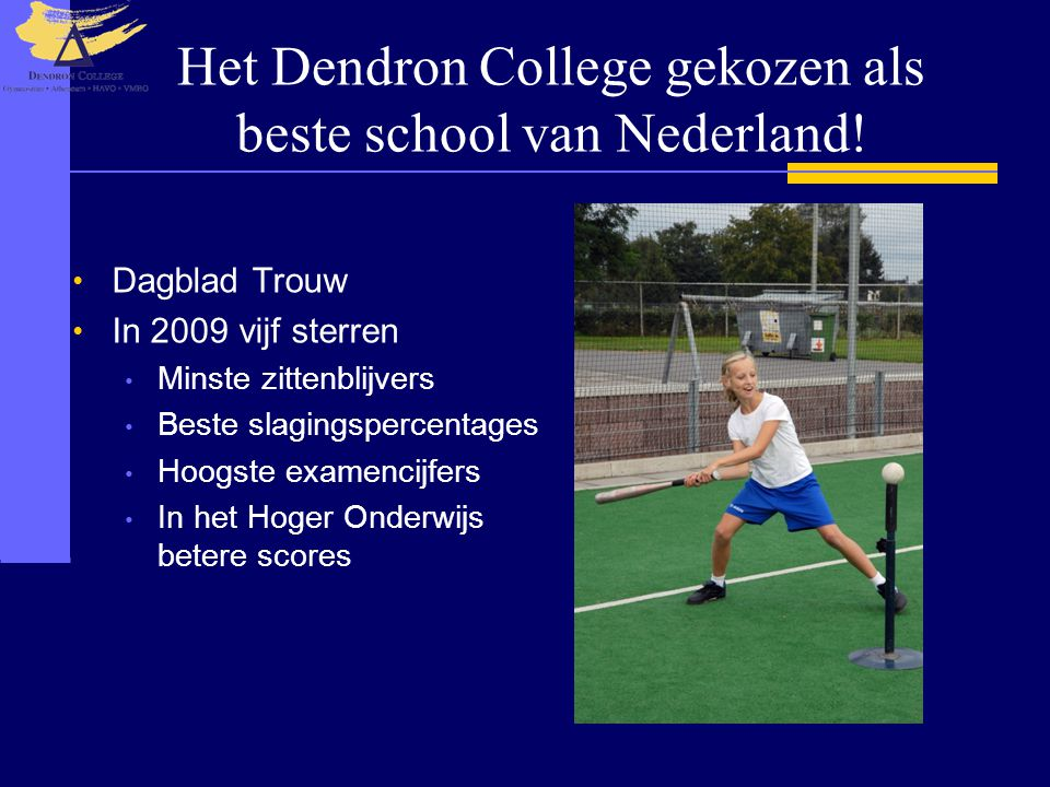 Het Dendron College gekozen als beste school van Nederland!