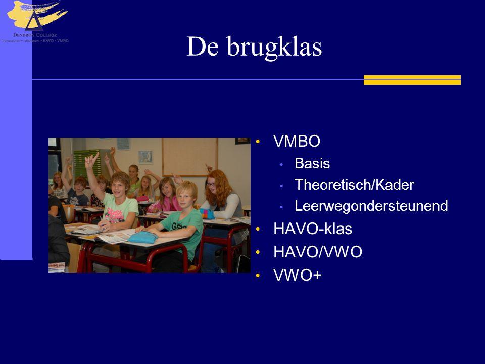 De brugklas VMBO HAVO-klas HAVO/VWO VWO+ Basis Theoretisch/Kader
