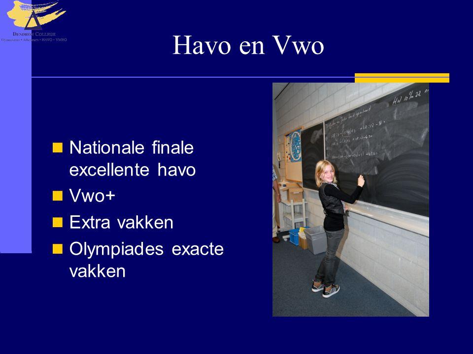 Havo en Vwo Nationale finale excellente havo Vwo+ Extra vakken